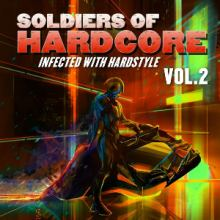 VA - Soldiers of Hardcore, Vol.2 (Infected With Hardstyle) (2015)