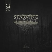 Starving Insect - The Great Nothing (2015)
