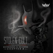 Stolen Cult - Extremism In Reverse Chapter 2 (2014)
