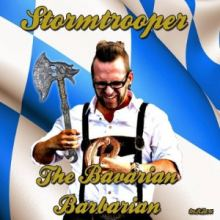 Stormtrooper - The Bavarian Barbarian (2014)