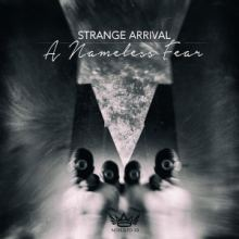 Strange Arrival - A Nameless Fear (2015)