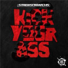 Streiks & Kratchs - Kick Your Ass (2016)
