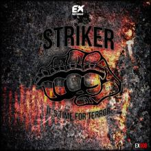 Striker - Its Time For Terror (2014)
