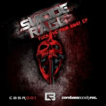 Suicide Rage - Fuck The Pain Away EP (2014)