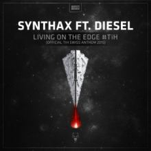 Synthax Ft. Diesel - Living On The Edge #TiH (Official TiH Swiss Anthem 2015)