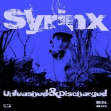 Syrinx - Unleashed and Discharged (2013)