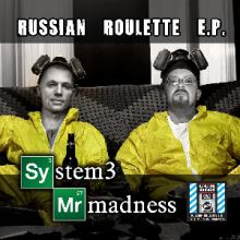 System 3 And Mr. Madness - Russian Roulette (2014)