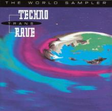 VA - Techno Trans Rave - The World Sampler (1993)