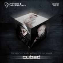 Tensor and Re-Direction ft MC Axys - Cubed (2013)