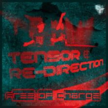 Tensor and Re-Direction - Free Of Charge E.P. (2013)