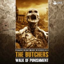 The Butchers - Walk Of Punishment EP (2015)