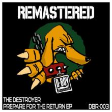 The Destroyer - Prepare For The Return (2015)