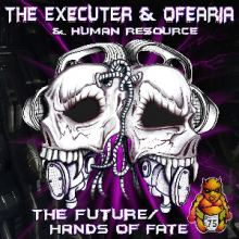 The Executer and Ofearia vs Human Resource - The Future (2013)