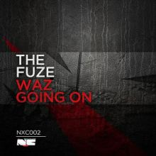 The Fuze - Waz Going On (2013)