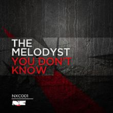 The Melodyst - You Dont Know (2013)