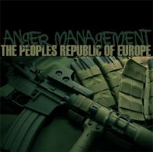 The Peoples Republic Of Europe - Anger Management (2010)