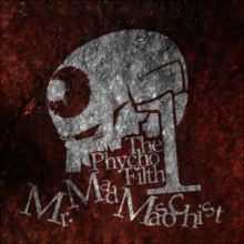 VA - The Psycho Filth Vol1 -Mr.Mad Masochist- (2010)