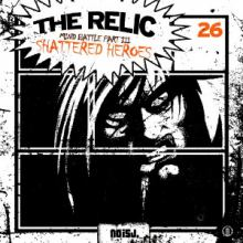 The Relic - Mind Battle Part III (Shattered Heroes) (2012)