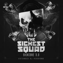 The Sickest Squad - Sickcore 3.0 (2016)
