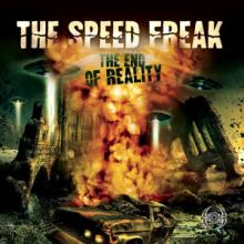 The Speedfreak - The End Of Reality (2012)