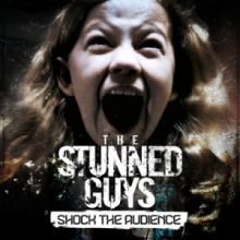 The Stunned Guys - Shock The Audience (2014)