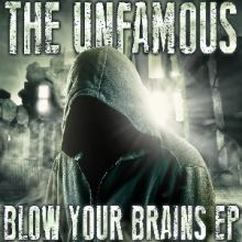 The Unfamous - Blow Your Brains EP (2014)