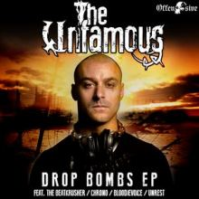 The Unfamous - Drop Bombs (2016)