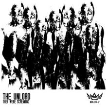 The Unlord - They Were Screaming (2015)