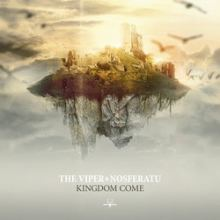 The Viper & Nosferatu - Kingdom Come (2015)
