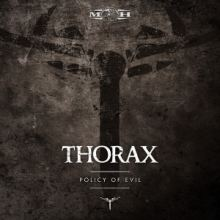 Thorax - Policy Of Evil (2016)