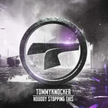 Tommyknocker - Nobody Stopping This (2015)