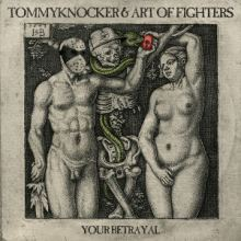 Tommyknocker & Art Of Fighters - Your Betrayal (2016)