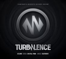 VA - Turbulence Vol 1 (Mixed By Digital Punk And Kasparov) (2013)