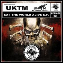 UKTM - Eat The World Alive (2014)