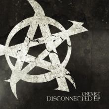 Unexist - Disconnected EP (2015)