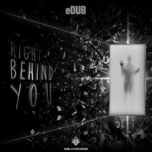eDUB - Right Behind You EP