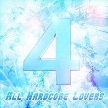 VA - 4 All Hardcore Lovers (2011)