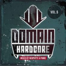 VA - Domain Hardcore Vol. 5 (Mixed By Neophyte and Panic) (2014)