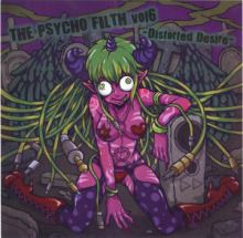 VA - The Psycho Filth Vol6 -Distorted Desire- (2012)