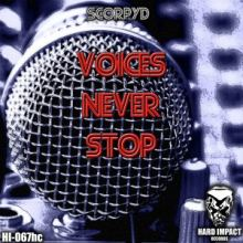 Scorpyd - Voices Never Stop (2016)