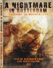 VA - A Nightmare in Rotterdam - Welcome to Wonderland DVD (2006)