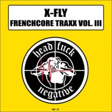 X-Fly - Frenchcore Traxx Vol. 3 (2016)