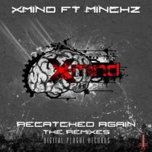 X-Mind feat Minckz - Re-Catched Again (2012)