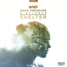 Wave Pressure & Sylence - Shelter (2017)