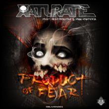 Xaturate Ft. Deathmachine & Miss Hysteria - Product Of Fear (2016)