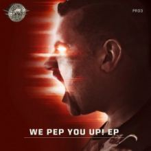 VA - We Pep You Up! EP