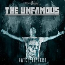 The Unfamous - Hated To Hero (2017)