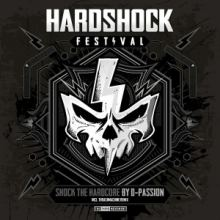 D-Passion - Shock The Hardcore Official Hardshock Anthem