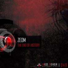 Zeom - The End Of History (2015)