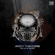 Andy The Core - Raw Is War (2014)